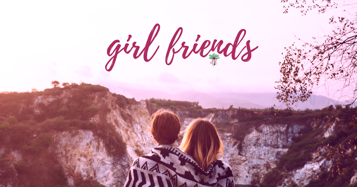 What I learned about being a girl friend…